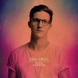 From Nowhere (EP) Lyrics Dan Croll
