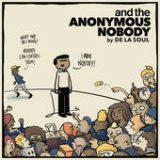 and the Anonymous Nobody... Lyrics De La Soul