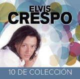 10 de Coleccion Lyrics Elvis Crespo