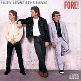 Fore! Lyrics Huey Lewis & The News