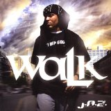 Walk Lyrics J.A.Z. (Justified And Zealous)