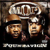 Foundation Lyrics M.O.P.