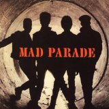Miscellaneous Lyrics Mad Parade