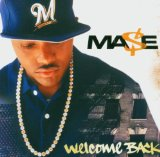 Welcome Back (2004) Lyrics Mase
