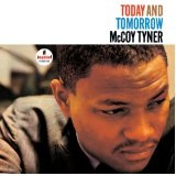 Today And Tomorrow Lyrics Mccoy Tyner