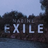 Exile Lyrics Nadine
