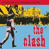 Super Black Market Clash Lyrics The Clash