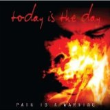 Pain Is a Warning Lyrics Today Is the Day