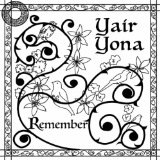 Remember Lyrics Yair Yona