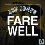 Farewell Lyrics Ace Jones