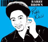 Right Now Lyrics Barry Brown
