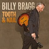 Tooth & Nail Lyrics Billy Bragg