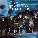 Act Two Lyrics Celtic Thunder