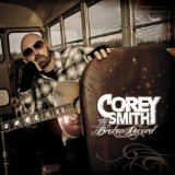 Broken Record Lyrics Corey Smith