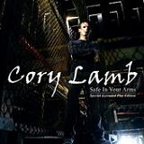Safe In Your Arms (EP) Lyrics Cory Lamb