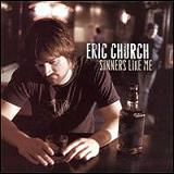 Sinners Like Me Lyrics Eric Church