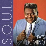 S.O.U.L.  Lyrics Fats Domino