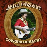 Cowgirlography Lyrics Juni Fisher