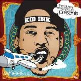 Wheels Up Lyrics Kid Ink