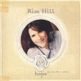 Hope No Matter What Lyrics Kim Hill