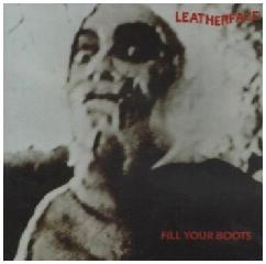 Fill Your Boots Remastered Lyrics Leatherface