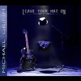 Leave Your Hat On Lyrics Michael Grimm