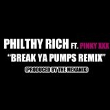 Break Ya Pumps (Remix) (Single) Lyrics Philthy Rich