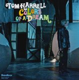 Colors Of A Dream Lyrics Tom Harrell