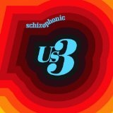 Schizophonic Lyrics Us3