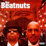 Musical Massacre Lyrics Beatnuts, The