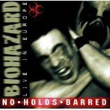 No Holds Barred (live In Europ ) Lyrics Biohazard
