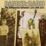 The Difference Between Love And Envy (EP) Lyrics Danger Radio