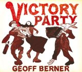 Victory Party Lyrics Geoff Berner