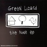Nine EP Lyrics Green Lizard