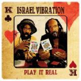Play It Real Lyrics Israel Vibration