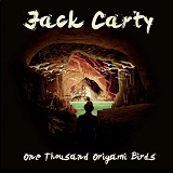 One Thousand Origami Birds Lyrics Jack Carty