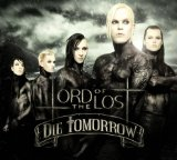 Die Tomorrow Lyrics Lord Of The Lost