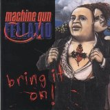 Bring It On Lyrics Machine Gun Fellatio