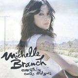 Everything Comes And Goes (EP) Lyrics Michelle Branch