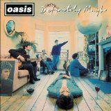 Definitely Maybe Lyrics Oasis