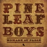 Homage Au Passe Lyrics Pine Leaf Boys