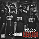 Stranded On Lenox Lyrics Ron Browz