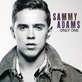 Only One (Single) Lyrics Sammy Adams