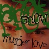 Murder Love Lyrics Snow