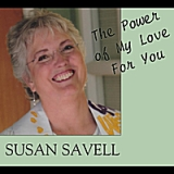 The Power of My Love for You Lyrics Susan Savell