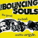 The Good The Bad And The Argyle Lyrics The Bouncing Souls