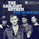 The 59 Sound Lyrics The Gaslight Anthem