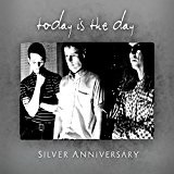 Silver Anniversary Lyrics Today Is The Day