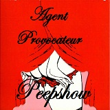 Peepshow Lyrics Agent Provocateur
