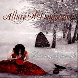 Last Day Of Your Life Lyrics Allure Of Damnation